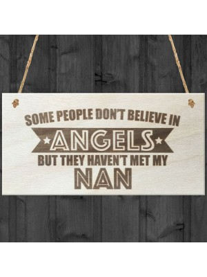 Nan Is An Angel Wooden Hanging Plaque Love Nanna Gift Sign