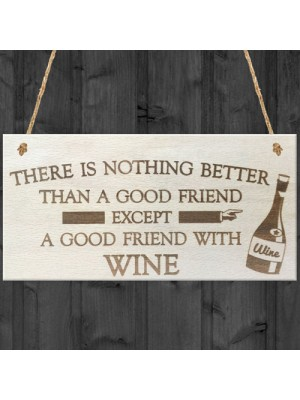 Good Friend With Wine Novelty Wooden Hanging Plaque Gift