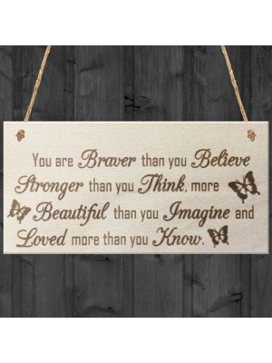 You Are Stronger Wooden Hanging Friendship Plaque