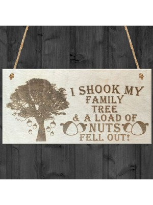 Family Tree Full Of Nuts Novelty Wooden Hanging Plaque