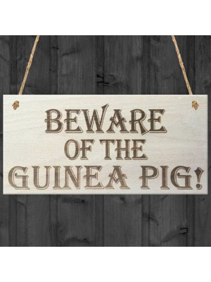 Beware Of The Guinea Pig Wooden Hanging Novelty Plaque Gift
