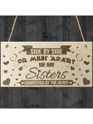 Side By Side Sisters Wooden Hanging Plaque Love Friendship Sign