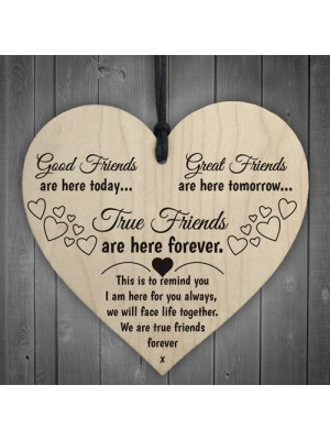 True Friends Are Here Forever Wooden Hanging Heart