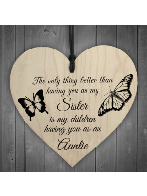 My Children Having You As Their Auntie Love Gift Heart Sign