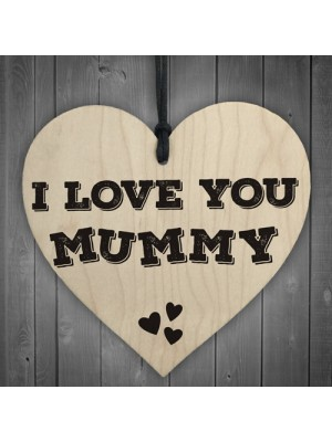 I Love You Mummy Wooden Hanging Heart Mothers Day Gift