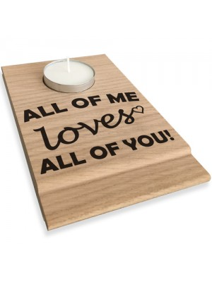 All Of Me Loves All Of You Candle Gift Set Tealight Holder