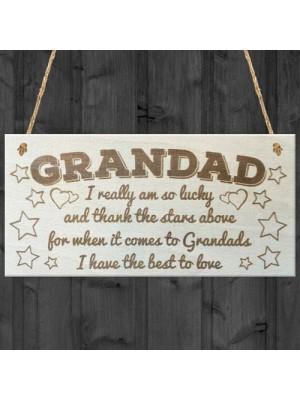 Grandad The Best To Love Wooden Hanging Plaque