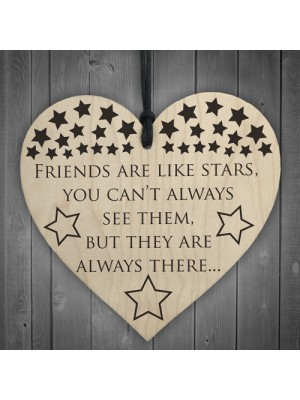 Friends Are Like Stars Wooden Hanging Heart