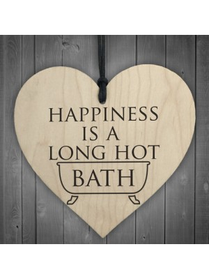 Happiness Is A Long Hot Bath Wooden Hanging Heart
