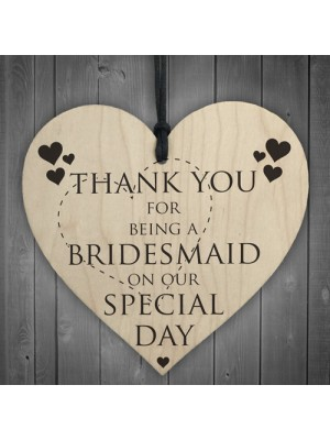 Thank You For Being A Bridemaid Wooden Hanging Heart