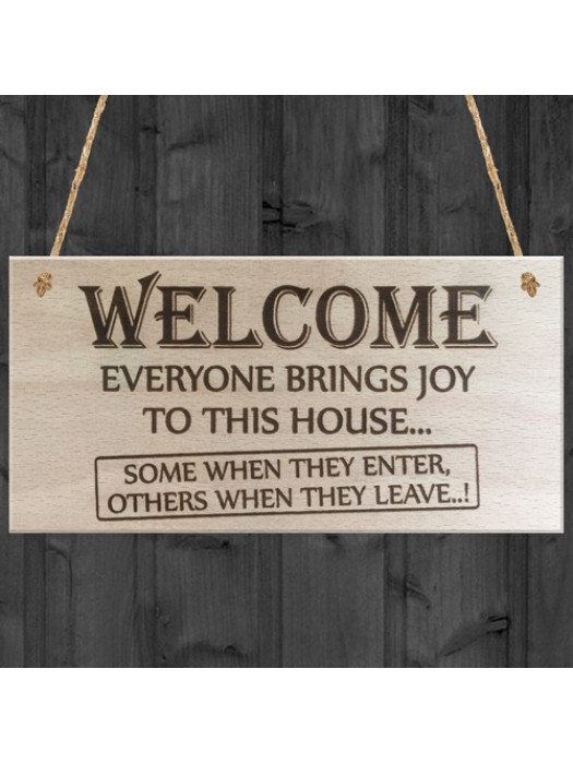 Everyone Brings Joy To This House Wooden Hanging Plaque