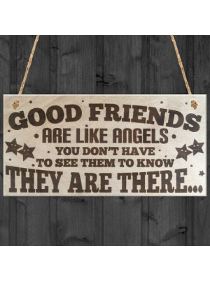 Good Friends Are Like Angels Wooden Hanging Plaque