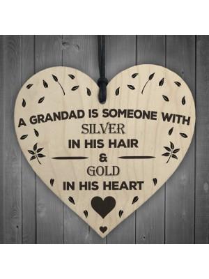 A Grandad Has A Golden Heart Wooden Hanging Plaque