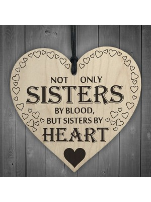 Sisters By Heart Wooden Hanging Heart Shaped Gift Sign