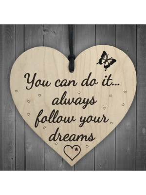 Follow Your Dreams Wooden Hanging Heart Plaque