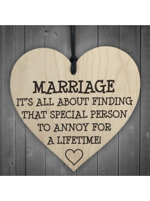 Marriage Is A Special Person Novelty Wooden Hanging Heart