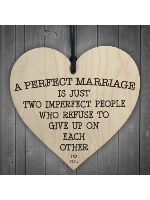 A Perfect Marriage Wooden Hanging Heart Plaque