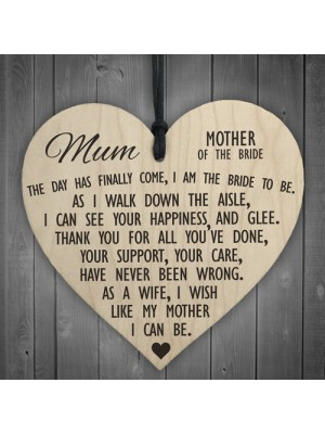 Mother Of The Bride To Be Wooden Hanging Heart Wedding Plaque