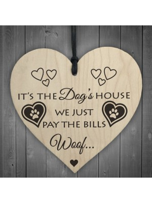 Its The Dogs House Novelty Wooden Hanging Heart Plaque