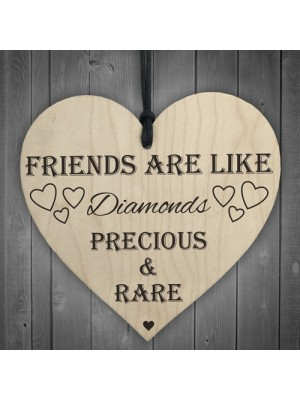 Friends Are Like Diamonds Wooden Hanging Heart Plaque