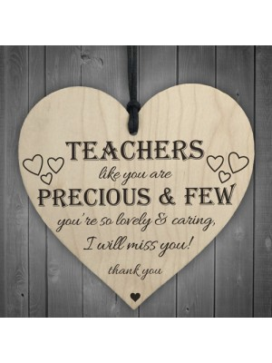 Teachers Are Precious Wooden Hanging Heart Thank You Plaque