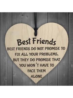 Best Friends Face Problems Together Wooden Hanging Heart Plaque