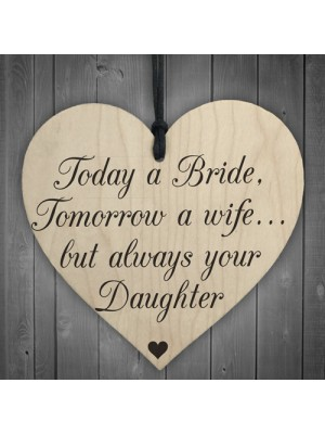 Bride Wife Daughter Wooden Hanging Heart Wedding Plaque