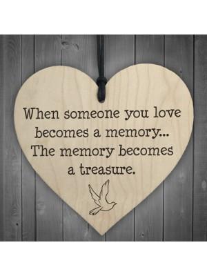 Memories Become Treasures Wooden Hanging Heart Plaque