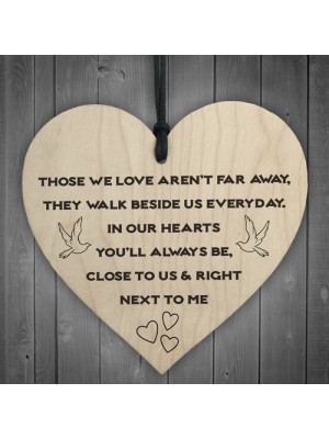 You'll Always Be Next To Me Wooden Hanging Heart Plaque