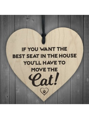 Best Seat Move The Cat Novelty Wooden Hanging Heart Plaque