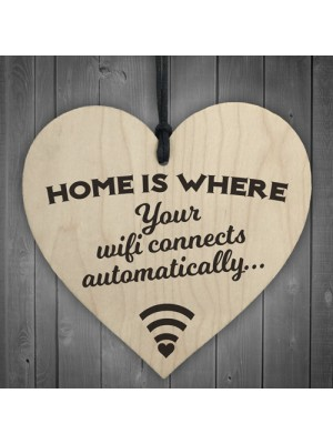 Home Is Where Wifi Is Novelty Wooden Hanging Heart Plaque