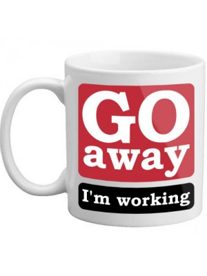 Go Away I'm Working Novelty Office Worker Quiet Funny Gift Mug