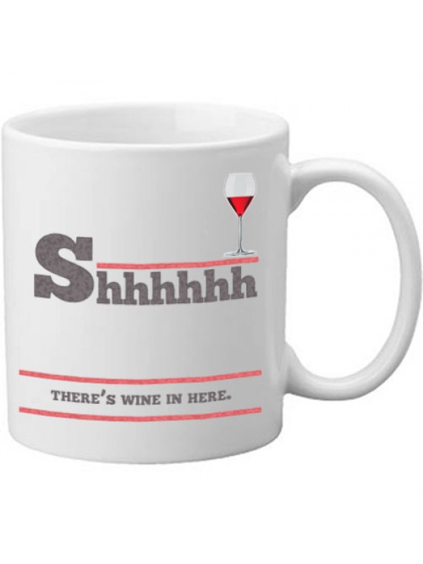 Shhh There's Wine In Here Novelty Drinking Alcohol Mug