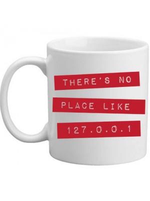 There's No Place Like 127.0.0.1 Novelty Nerd Geek Computer Mug