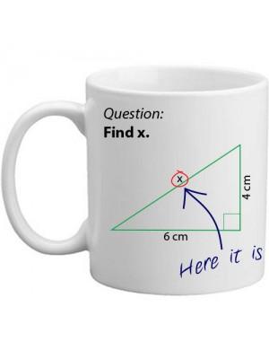 Find X Novelty Mathematics Maths Question Gift Mug - 11oz