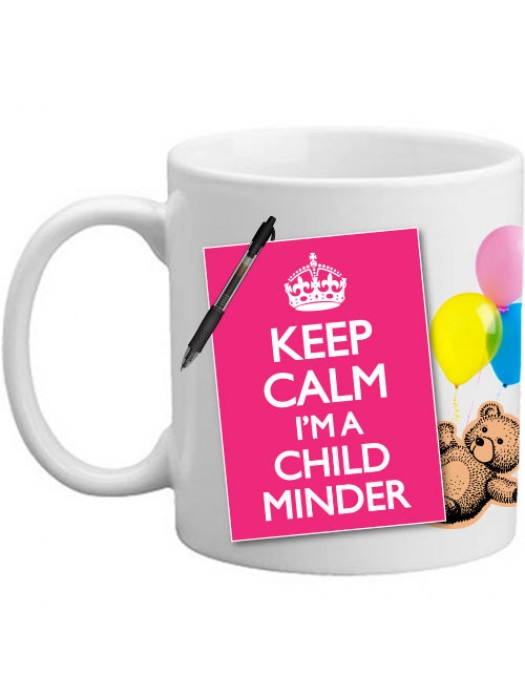 Keep Calm I'm A Child Minder Babysitter Gift Mug - 11oz