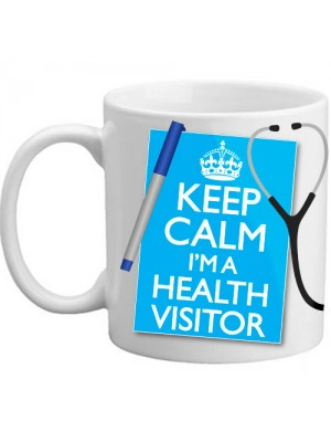 Keep Calm I'm A Health Visitor Gift Nurse Coffee Tea Mug Present