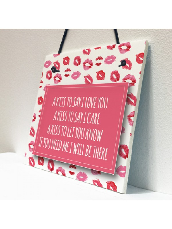 A Kiss To Say Poem Sign Gift for Valentines Day or Wedding