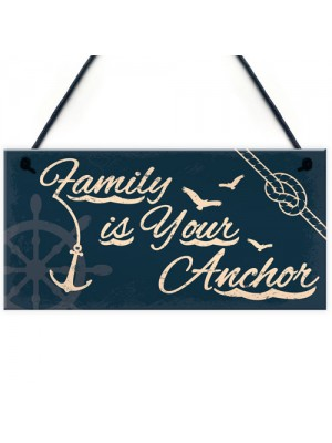 Seaside Family Is Your Anchor Shabby Hanging Plaque Decor Gifts