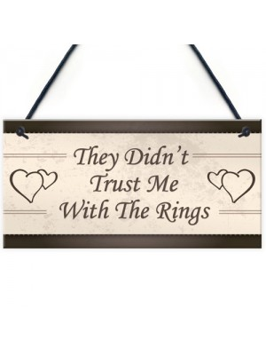 Wedding Decorations Didn't Trust Me Page Boy Reception Plaques
