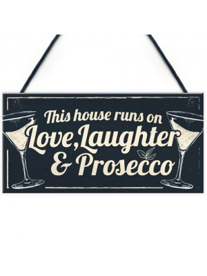 Fun Laughter Prosecco Kitchen Plaque Alcohol Home Bar Sign Gift