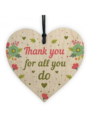 Thank You For All You Do Wood Heart Thank You Teacher Volunteer