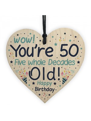 50th Birthday Novelty Gift Idea Wooden Heart Gift For Friend Dad
