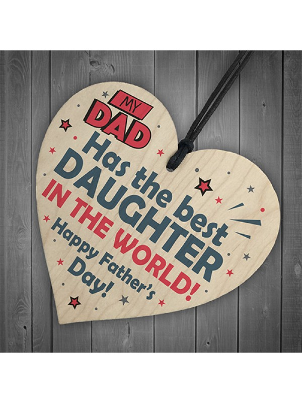 Fathers Day Gift From Daughter Novelty Wooden Heart Sign Gifts