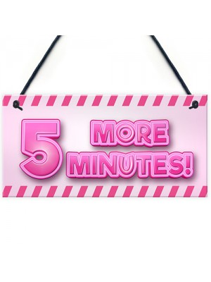 5 MORE MINUTES Funny Gamer Sign For Girls Bedroom Gamer Gift