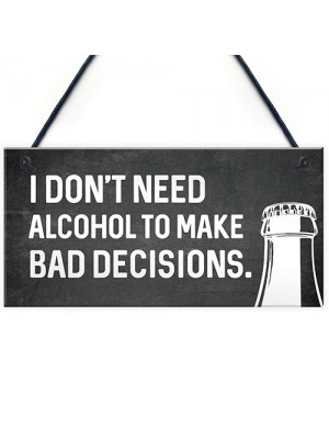 Funny Alcohol Home Bar Sign Novelty Bar Accessories Man Cave