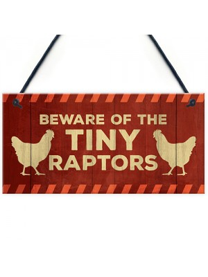 Funny Chicken Sign Beware Sign For Chicken Coop Hen House