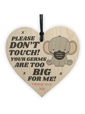 Please Don't Touch Your Germs Are Too Big Hanging Pram Tag