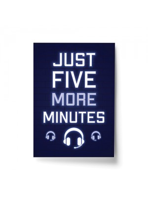 Five More Minutes Funny Gaming Print Boys Bedroom Gamer Poster