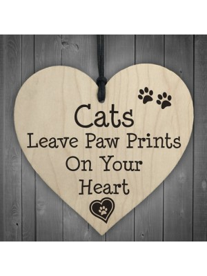 Cats Leave Paw Prints On Your Heart Wooden Hanging Plaque